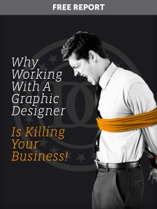 Working With A Graphic Designer Is Killing Your Business