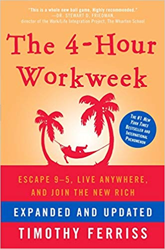 The Four Hour Workweek Changed My Life!